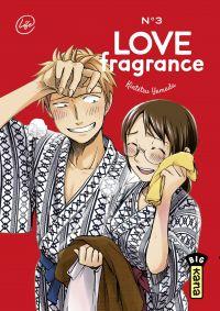 Love Fragrance - Tome 3