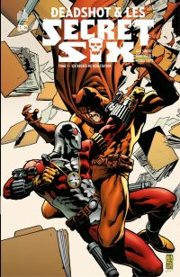 Deadshot & les Secret Six -...