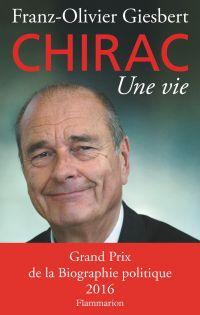 Chirac : une vie