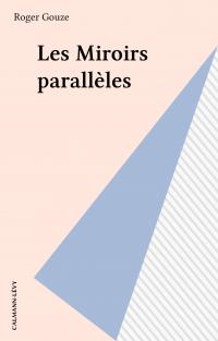Les Miroirs parallèles