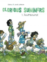 Glorious Summers - Volume 1...