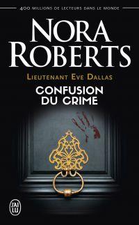 Image de couverture (Lieutenant Eve Dallas (Tome 42) - Confusion du crime)