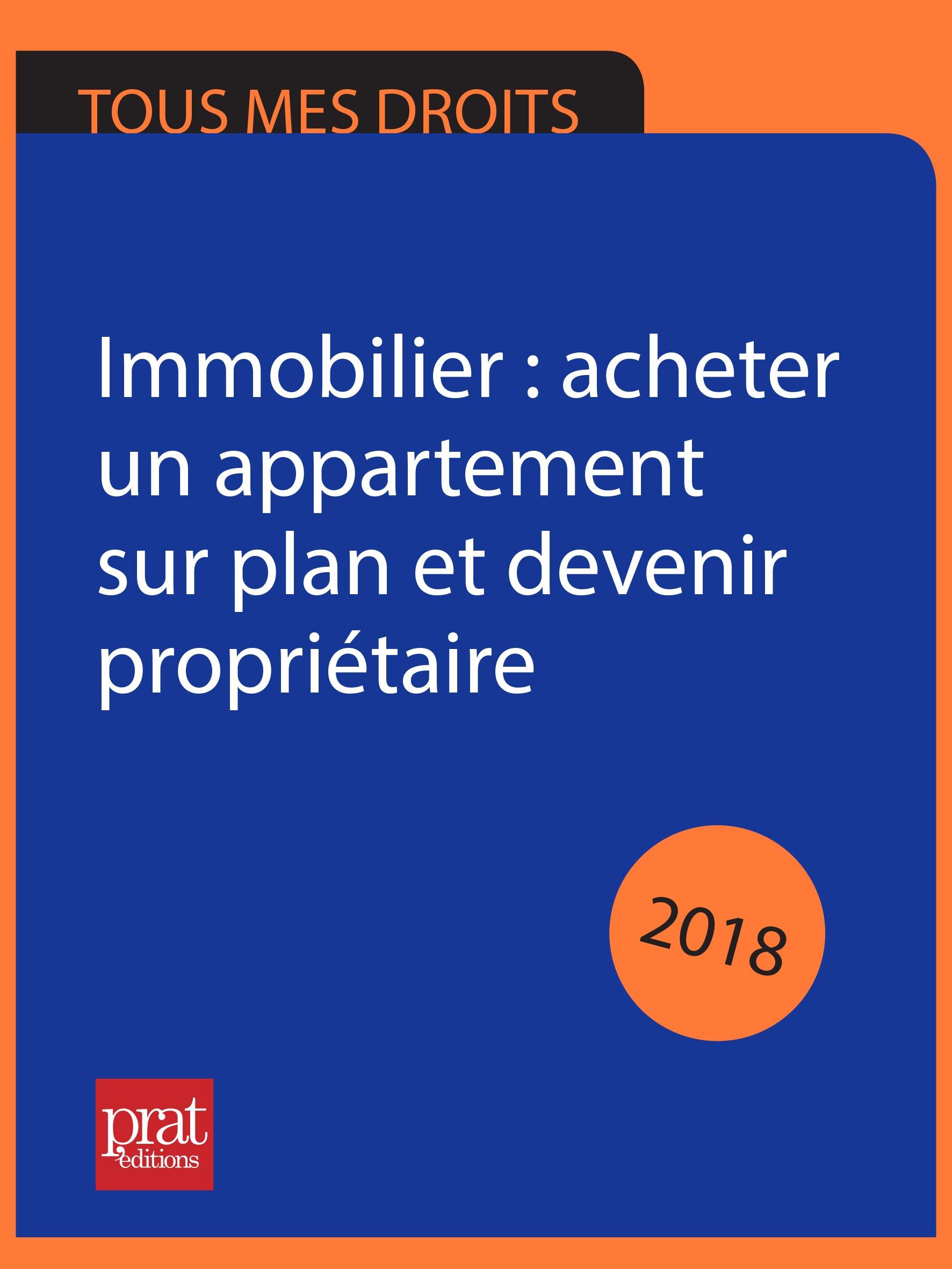 Immobilier : acheter un appartement sur plan et devenir propriétaire 2018