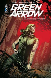 Green Arrow - Tome 3 - La g...