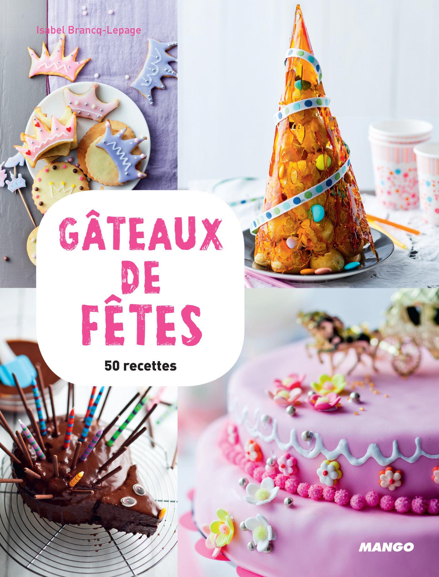 Gâteaux de fêtes