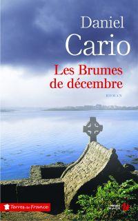 Les Brumes de décembre | CARIO, Daniel. Auteur