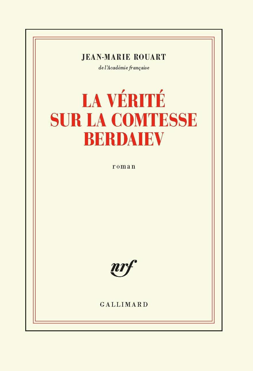 La vérité sur la comtesse Berdaiev | Rouart, Jean-Marie