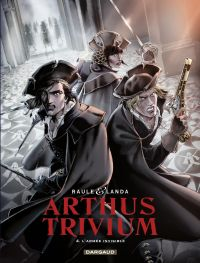 Arthus Trivium - tome 4 - L'armée invisible