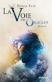 La voie des oracles - tome 02 : Enoch