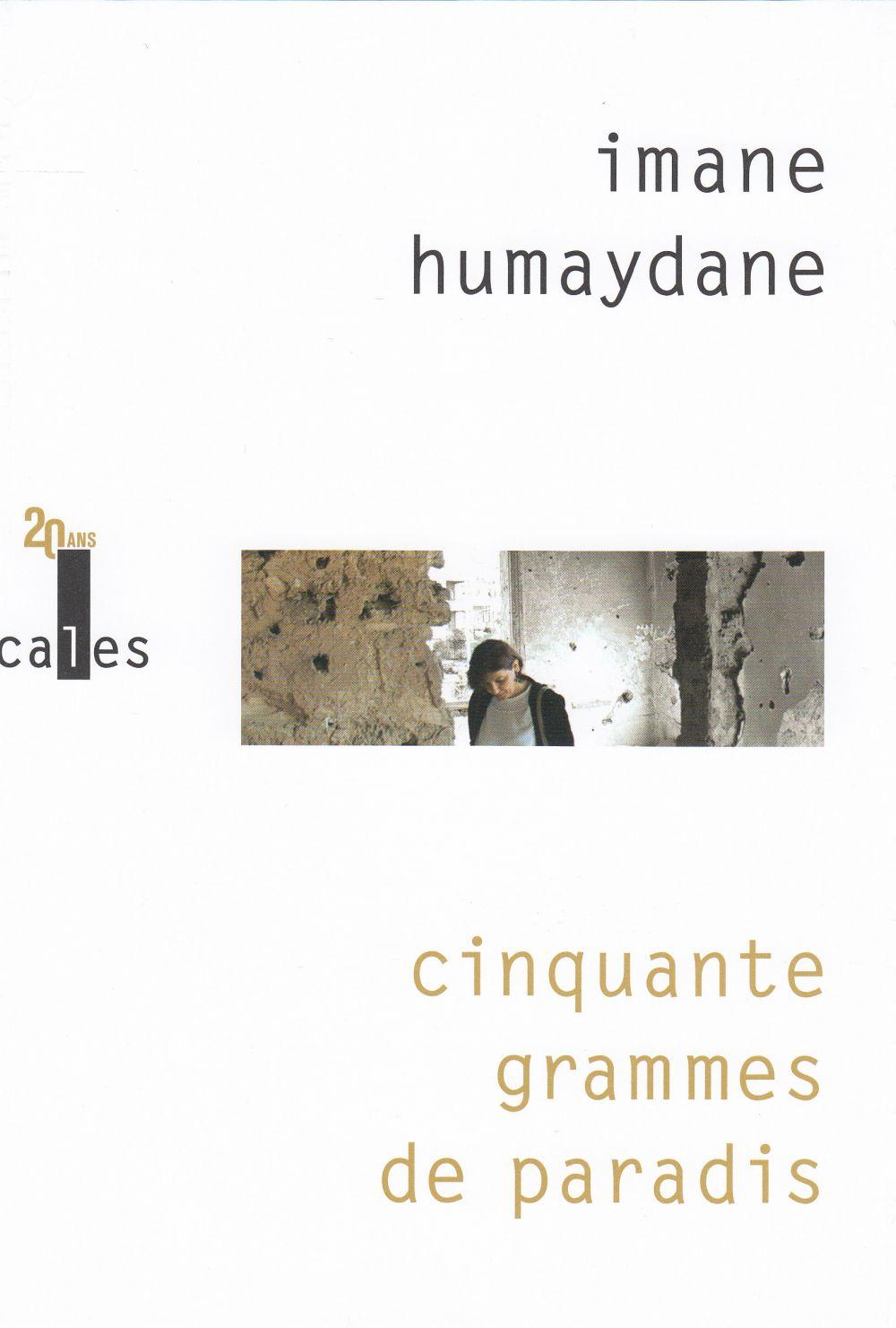 Cinquante grammes de paradis | Humaydane-Younes, Imane (1956-....). Auteur