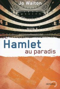 Trilogie du Subtil changement (Tome 2) - Hamlet au paradis
