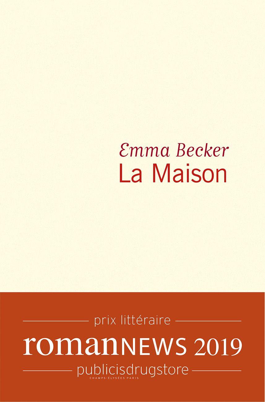 La Maison | Becker, Emma. Auteur