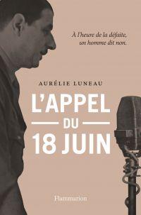 L'Appel du 18 juin | Luneau, Aurélie. Auteur