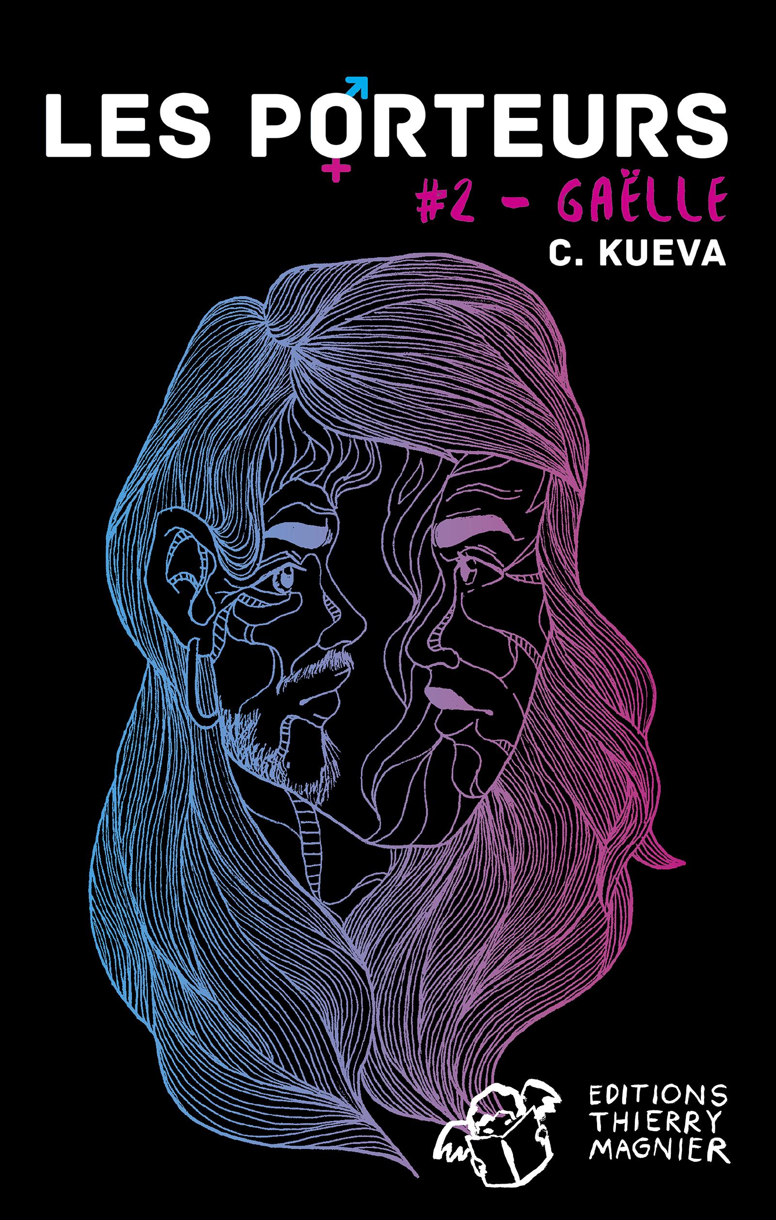Les Porteurs - Tome 2 | C. Kueva,
