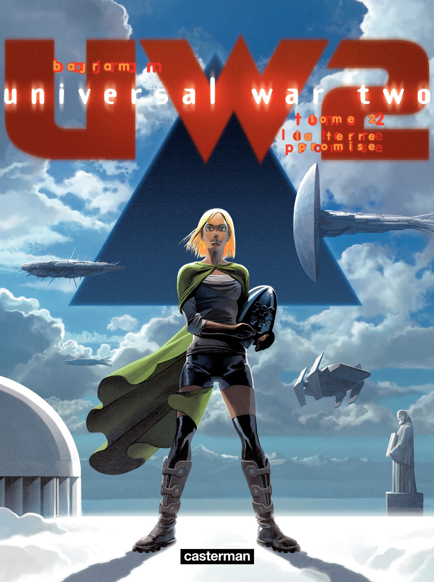 Universal War Two (Tome 2) - La Terre promise