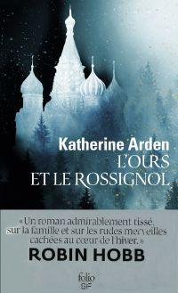 L'Ours et le Rossignol | Arden, Katherine. Auteur