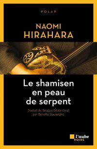Le shamisen en peau de serpent | HIRAHARA, Naomi. Auteur