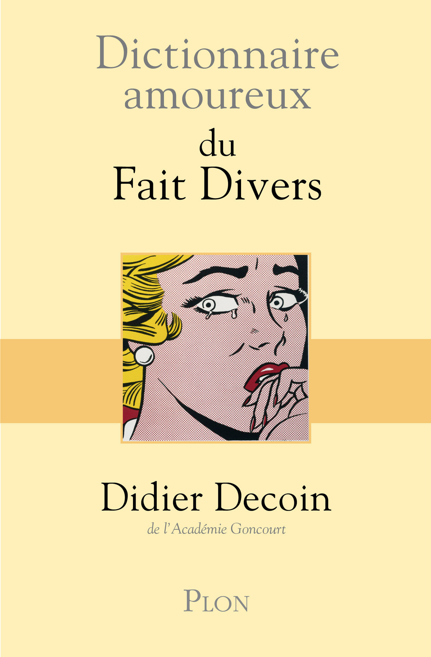 Dictionnaire amoureux des faits divers | DECOIN, Didier