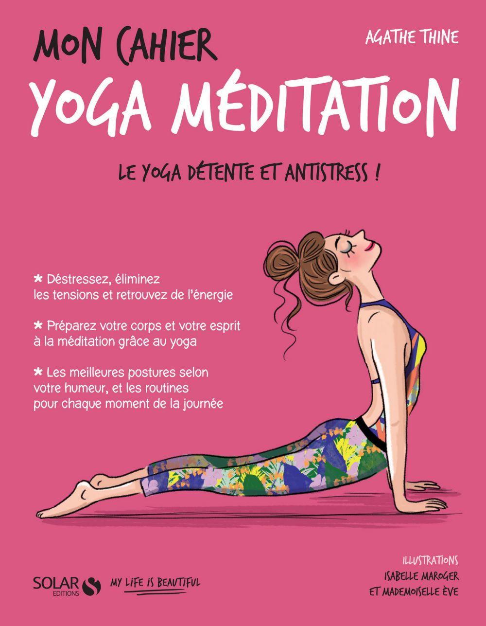 Mon cahier Yoga méditation |