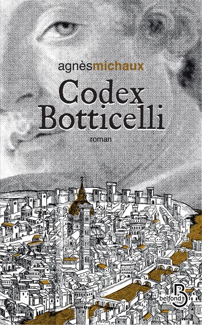 Codex Botticelli | MICHAUX, Agnès