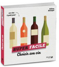 Choisir son vin - super facile