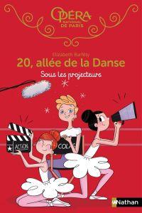 Sous les projecteurs - 20 allée de la danse - Dès 8 ans