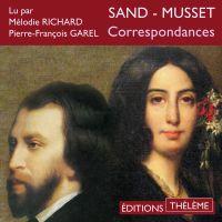Correspondances Sand - Musset