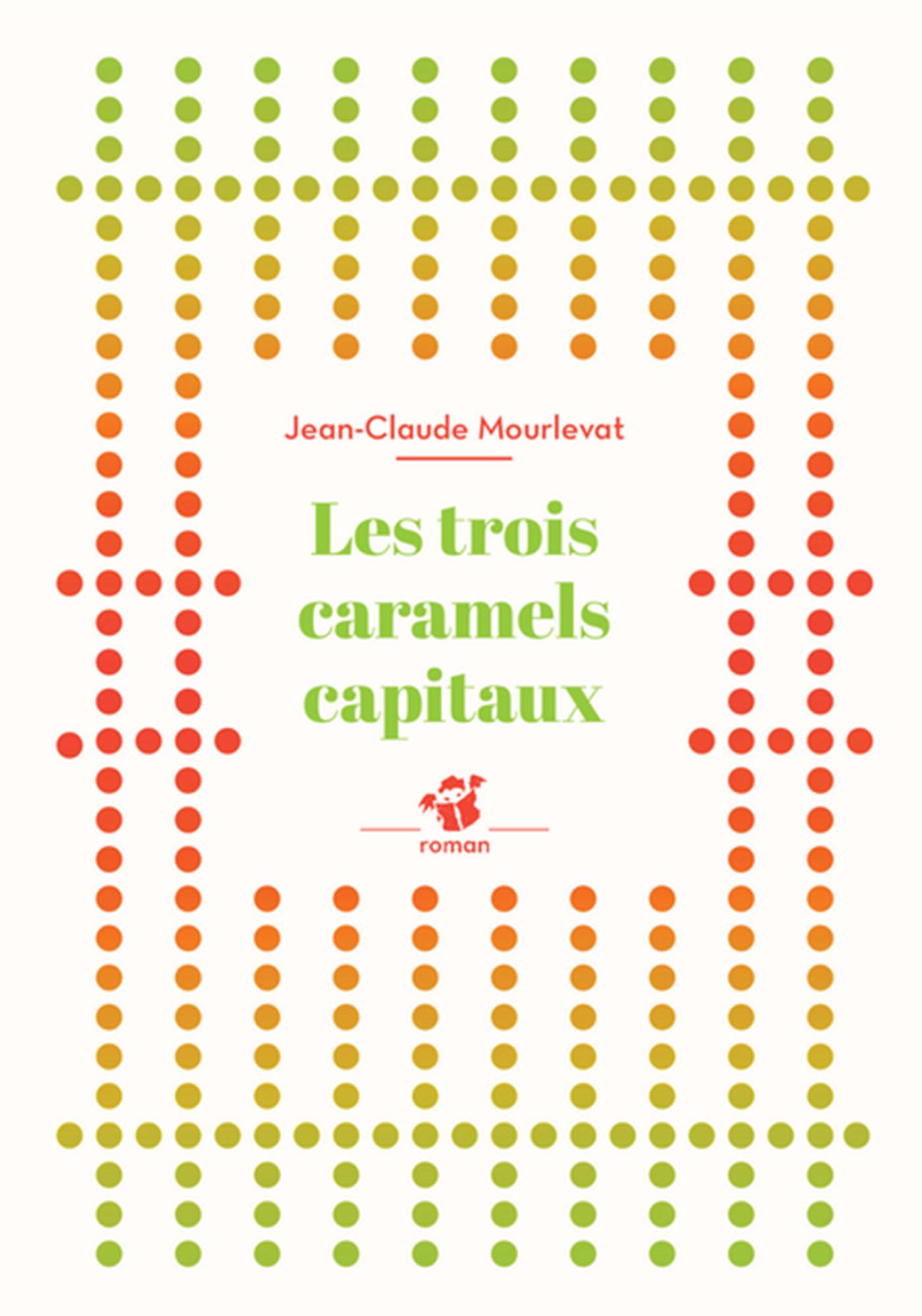Les trois caramels capitaux