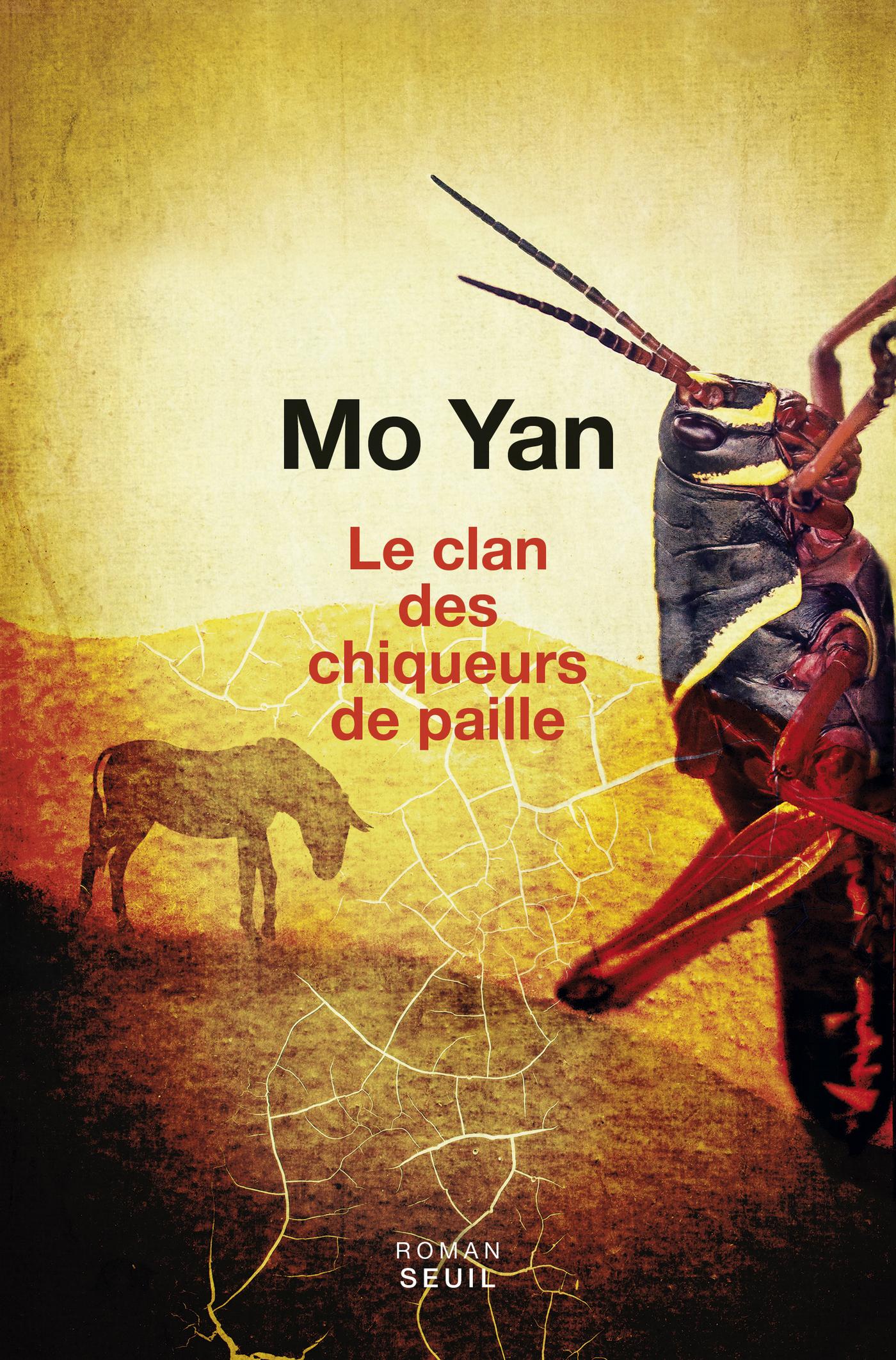 Le Clan des chiqueurs de paille | Mo Yan,