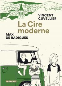 La Cire moderne | Cuvellier, Vincent. Auteur