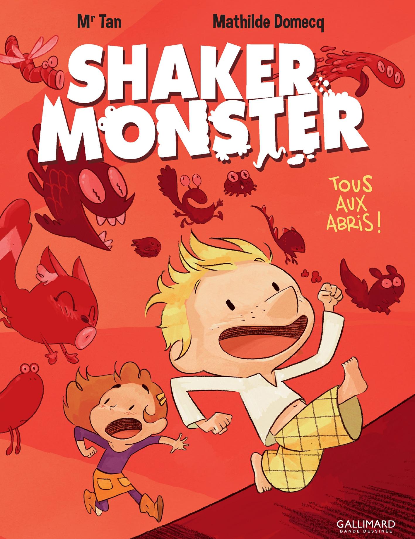 Shaker Monster (Tome 1) - Tous aux abris ! |