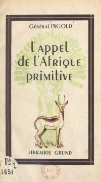 L'appel de l'Afrique primitive