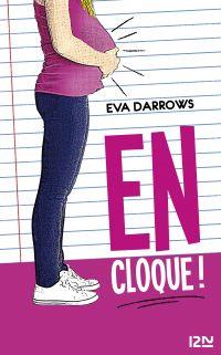 En cloque ! | DARROWS, Eva. Auteur