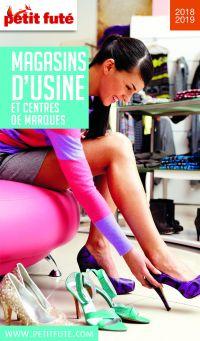 MAGASINS D'USINE 2018/2019 Petit Futé