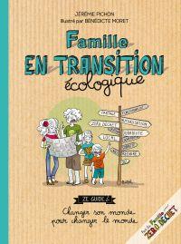 Famille en transition écolo...