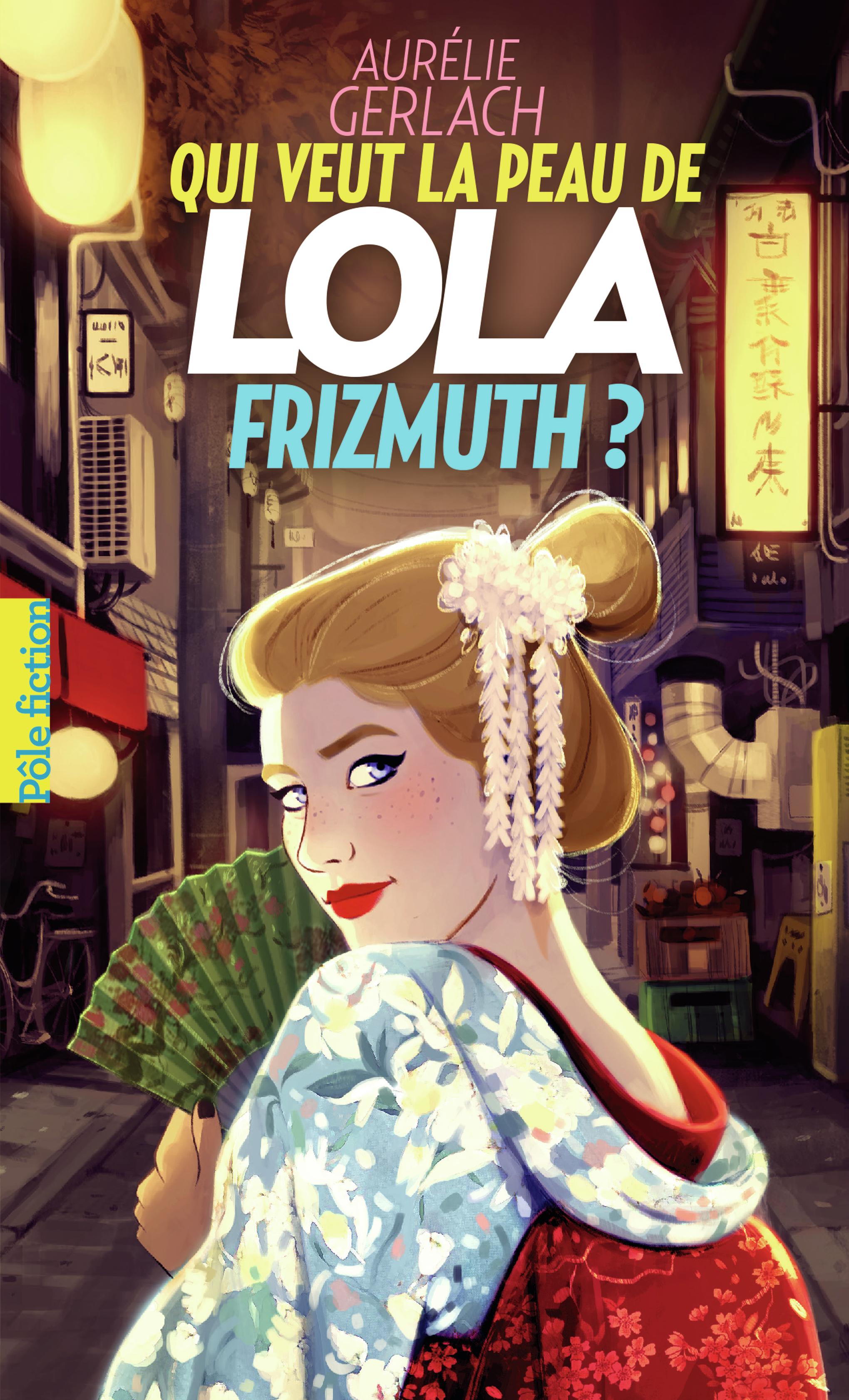Qui veut la peau de Lola Fr...