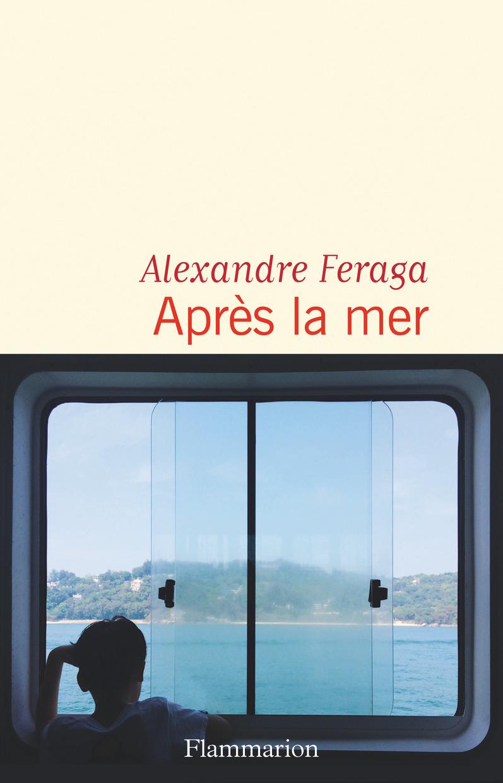 Après la mer | Feraga, Alexandre