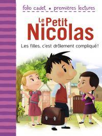 Le Petit Nicolas. Volume 3, Les filles, c'est drôlement compliqué !