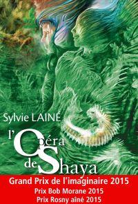 L'Opéra de Shaya | Lainé, Sylvie (1957-....). Auteur