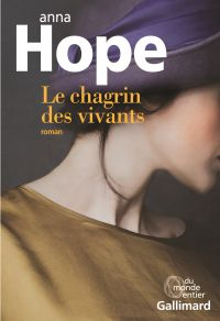 Le chagrin des vivants | Hope, Anna. Auteur