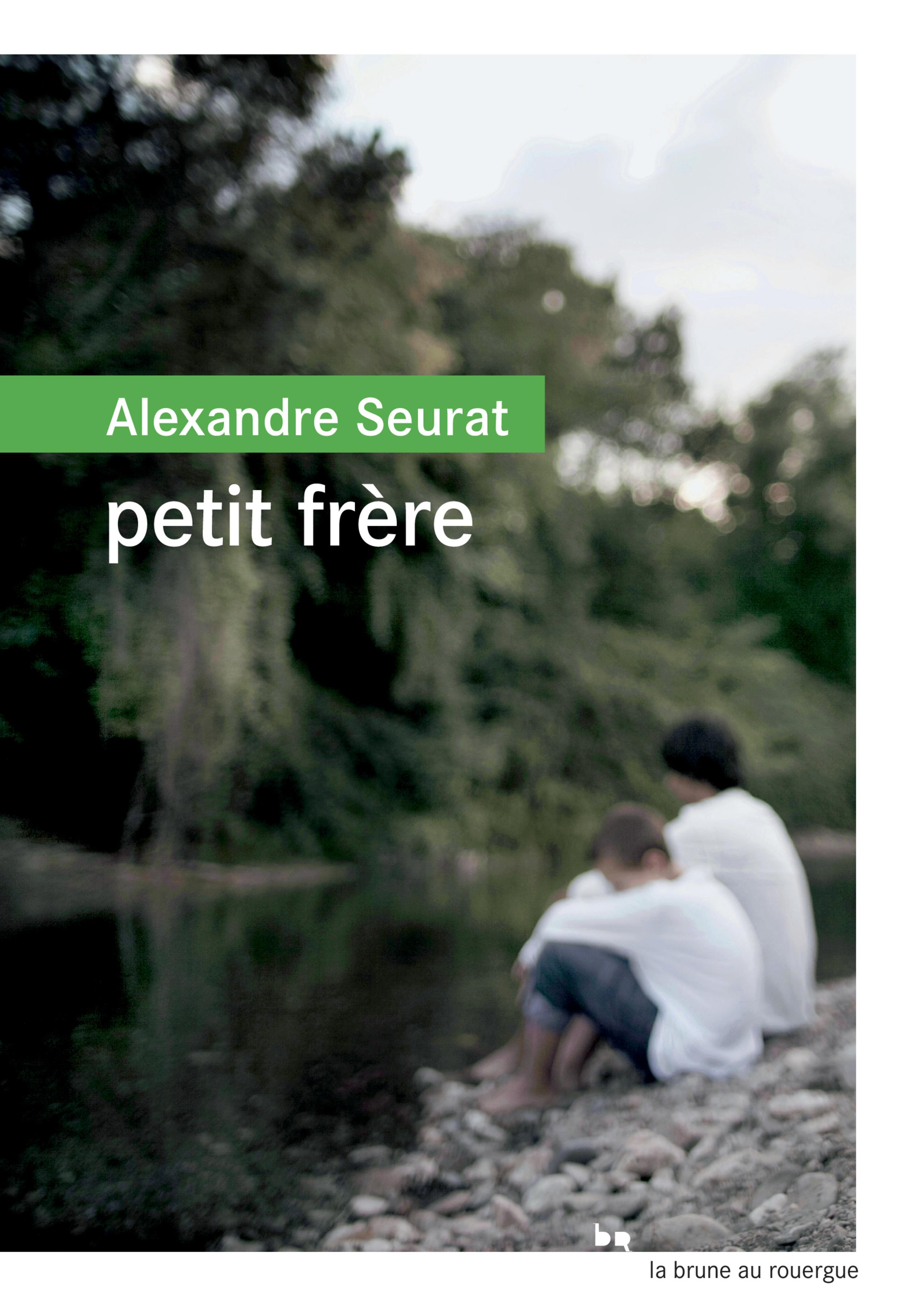 Petit frère | Seurat, Alexandre. Auteur