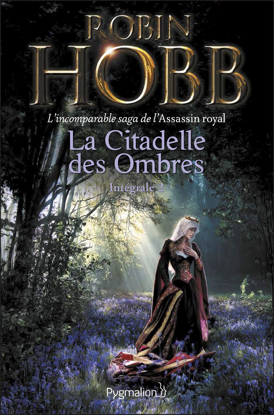 La Citadelle des Ombres - L'Intégrale 2 (Tomes 4 à 6) - L'incomparable saga de L'Assassin royal
