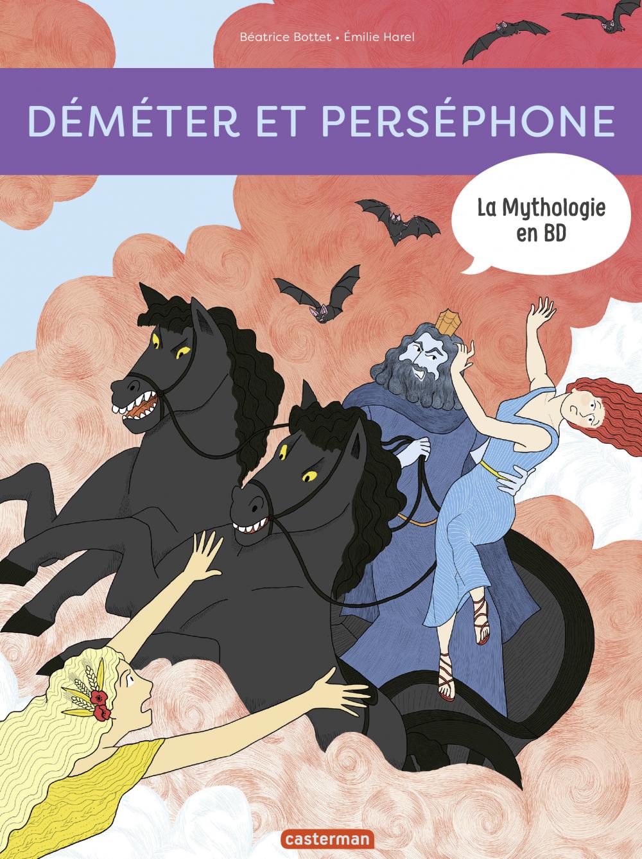 La Mythologie en BD - Déméter et Perséphone |