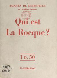 Qui est La Rocque ?