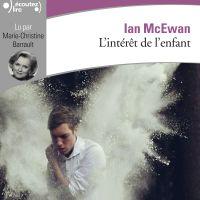 L'intérêt de l'enfant | McEwan, Ian. Auteur
