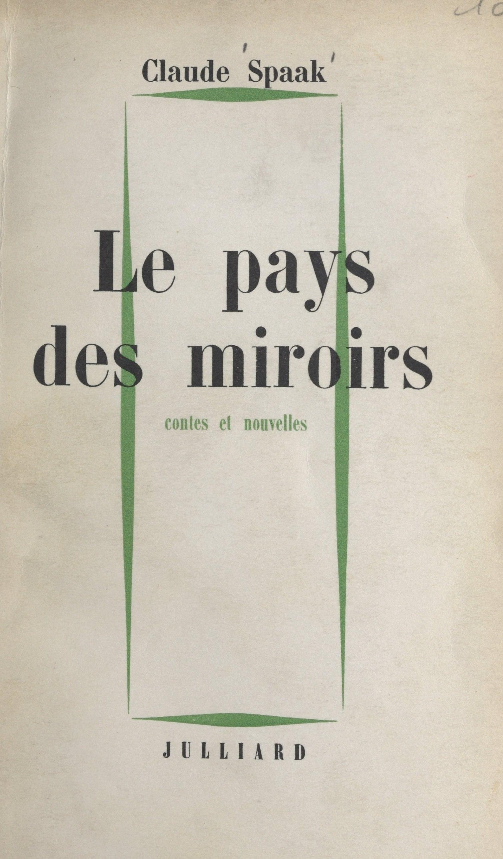 Le pays des miroirs