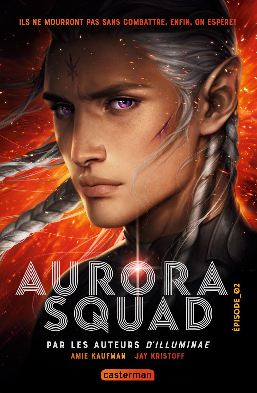Aurora Squad (Tome 2) |