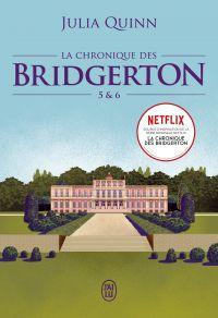 La chronique des Bridgerton (Tomes 5 & 6) | Quinn, Julia. Auteur