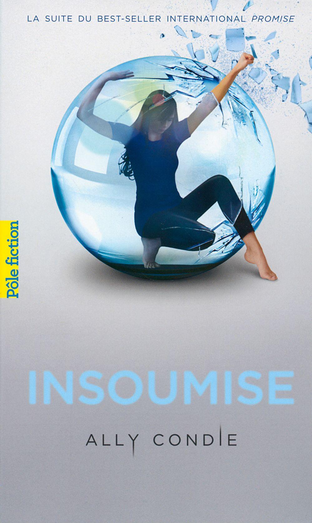 Trilogie Promise (Tome 2) - Insoumise | Condie, Ally. Auteur