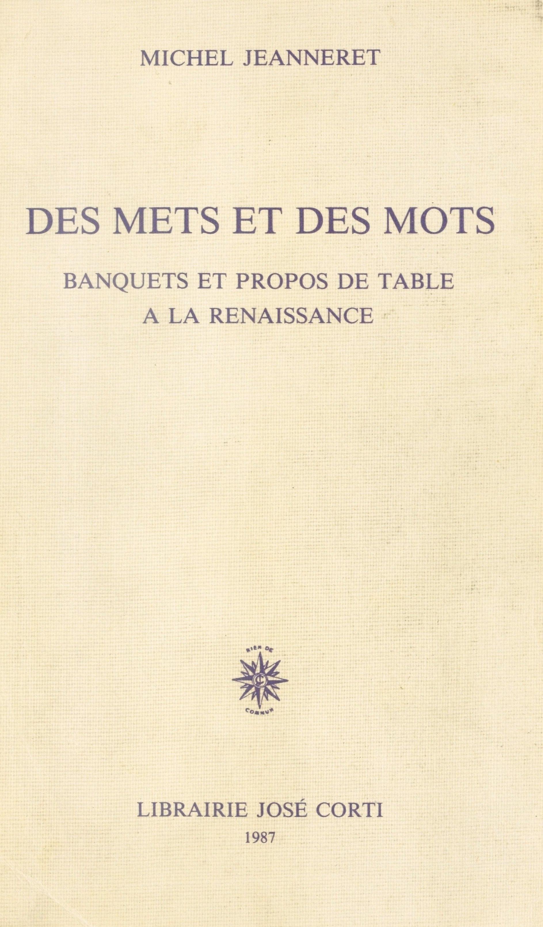 Des mets et des mots : banquets et propos de table à la Renaissance